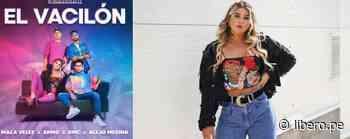 "Macarena Vélez se lanza como cantante con la canción ""El vacilón"" - VIDEO - Libero.pe"