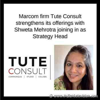 Marcom firm Tute Consult hires Shweta Mehrotra as Strategy Head - Indiantelevision.com