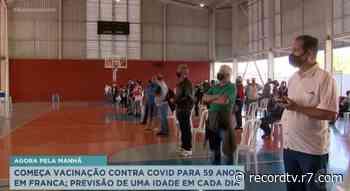 Começa vacinação contra Covid para 59 anos em Franca - Record TV