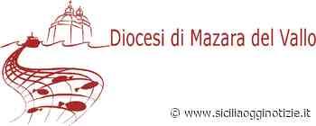 Cambi in alcune parrocchie della Diocesi di Mazara del Vallo - Sicilia Oggi Notizie