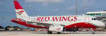 Russia's Red Wings Airlines to launch Chelyabinsk base - ch-aviation