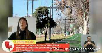 La UNCUYO y Godoy Cruz buscan diseñar entornos urbanos que incentiven la movilidad a pie - unidiversidad.com.ar