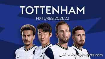 Tottenham fixtures 2021/22: Spurs begin at home to Man City