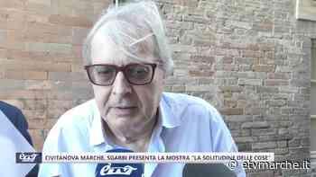 """Civitanova Marche, Sgarbi presenta la mostra """"La Solitudine delle Cose"""" - Redazione ETV Marche"""