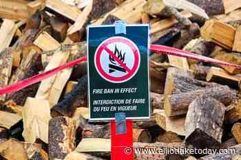 Fire ban in effect for Elliot Lake, Blind River - ElliotLakeToday.com