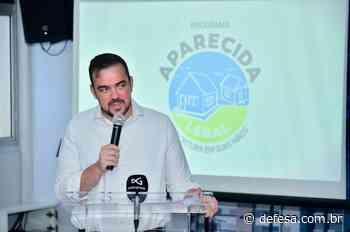 Programa Aparecida Legal vai acelerar processo de regularização fundiária em Aparecida - Defesa - Agência de Notícias