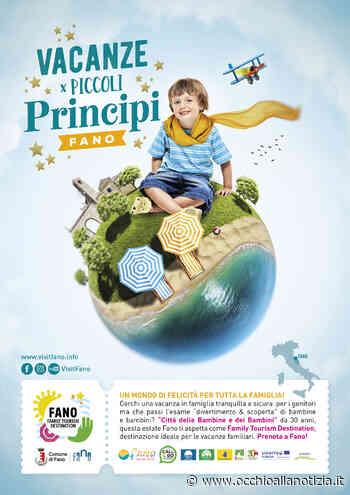 """A Fano le """"Vacanze per i piccoli principi"""": la nuova campagna di comunicazione sull'offerta turistica della città - Occhio alla Notizia"""