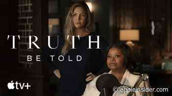 Second season of Apple TV+ series 'Truth Be Told' debuts on August 20 - AppleInsider