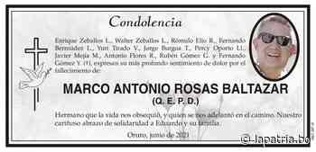 Condolencia: MARCO ANTONIO ROSAS BALTAZAR (QEPD) - Periódico La Patria (Oruro - Bolivia)