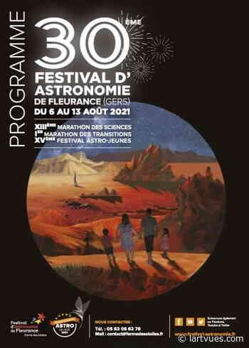 Fleurance : le Festival d'Astronomie sera à découvrir du 6 au 13 août, on vous présente sa belle programmation - L'Art-vues