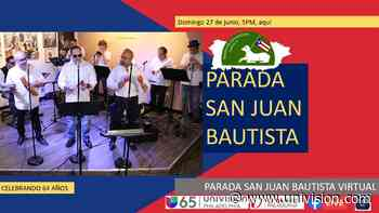 Celebra con nosotros la Parada San Juan Bautista - Univision 65 Philadelphia