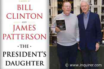 Bill Clinton and James Patterson are back in action — and still ridiculous   Book review - The Philadelphia Inquirer