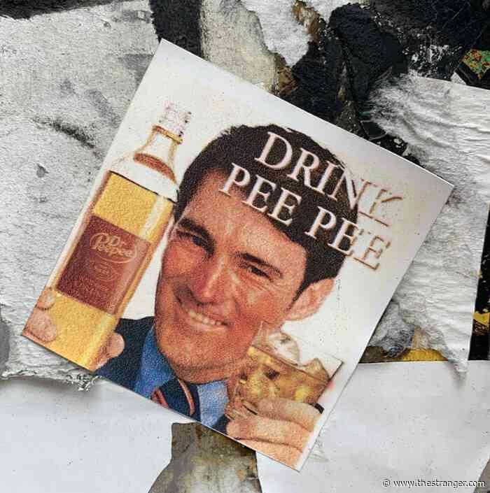 Seattle Sticker Patrol: Drink Pee Pee