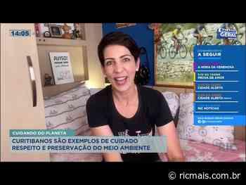 Curitibanos são exemplos de cuidado, respeito e preservação do meio ambiente - RIC Mais Paraná