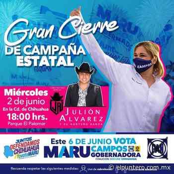 Mañana cierra campaña Maru Campos con Julión Álvarez en el Palomar - El puntero