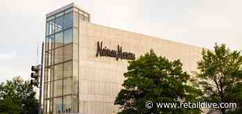 Neiman Marcus Group launches $500M tech investment spree - Retail Dive