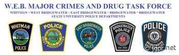 W.E.B. Major Crimes and Drug Task Force Assists in Arrest of Bridgewater Man on Multiple Drug Charges - John Guilfoil Public Relations