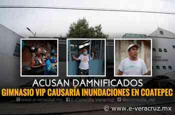 En Coatepec, colonias se inundan por desagüe de gimnasio de lujo - e-consulta Veracruz