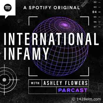 Spotify's International Infamy: true crime podcast with a twist - 1428 Elm