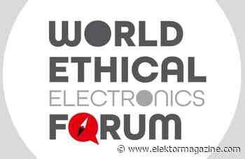 World Ethical Electronics Forum (WEEF): A Focus on SDG, Not Just Profits - Elektor