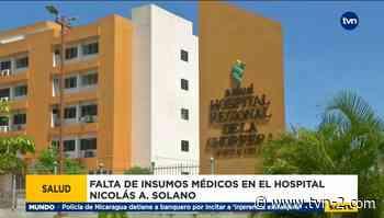 El hospital Nicolás Solano en crisis - TVN Panamá
