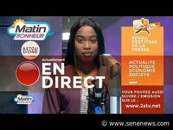 SUIVEZ IBRAHIMA THIAM ET KARIM SENE DANS MATIN BONHEUR AVEC ASTOU DIONE I JEUDI 17 JUIN 2021 - 2STV - Actualité au Sénégal