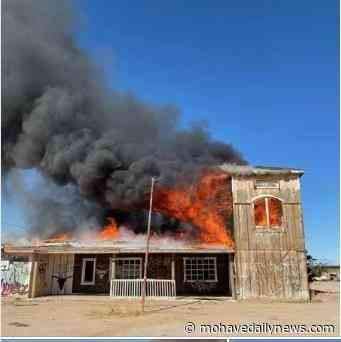 Fire claims former Goffs General Store | News West Publishing - Mohave Valley News