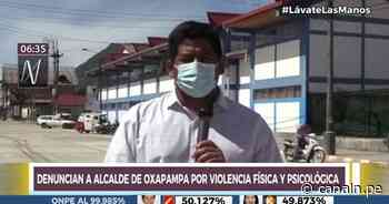 Denuncian a alcalde provincial de Oxapampa por violencia física y psicológica - Canal N