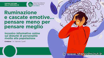 Ruminazione e cascate emotive - Video dal webinar di CIP Modena - State of Mind