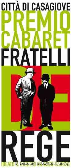 """Casagiove. Premio di cabaret """"Fratelli De Rege"""". Al via la 12^ edizione – www.caserta24ore.it - Caserta24ore IlMezzogiorno Quotidiano"""