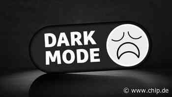 Schluss mit dem Quatsch: Dark Mode ist nicht immer sinnvoll (Kommentar) - CHIP Online Deutschland