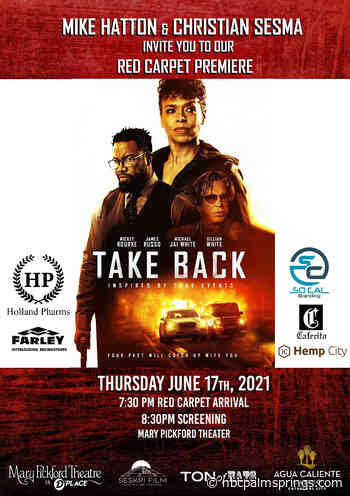 """You're Invited to """"Take Back"""" Desert Premiere Starring Mickey Rourke - NBC Palm Springs"""