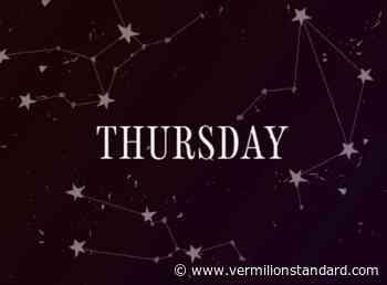 Daily horoscope for Thursday, June 17, 2021 - Vermilion Standard