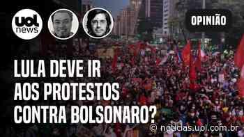 Protestos contra Bolsonaro: Joel Pinheiro e Sakamoto opinam que Lula não deve ir à manifestações - UOL Notícias