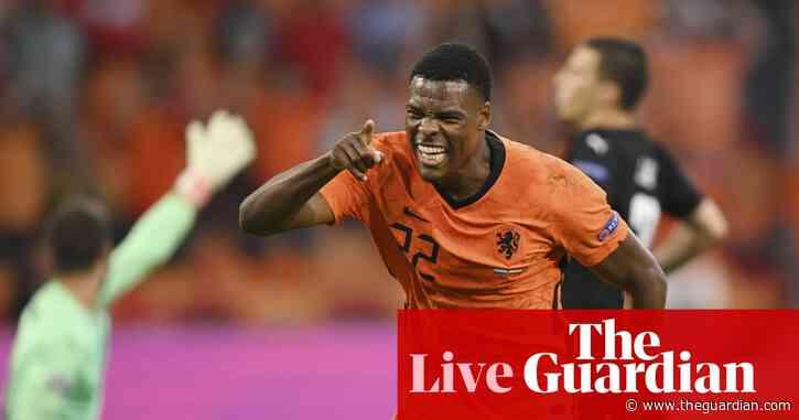 Netherlands 2-0 Austria: Euro 2020 – as it happened
