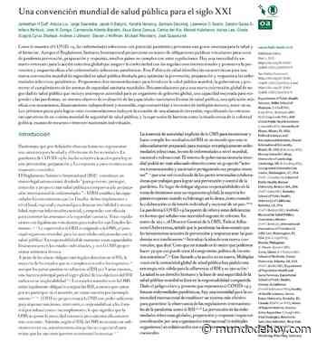 Una Convención Global de Salud Pública para el Siglo 21 - Mundodehoy.com