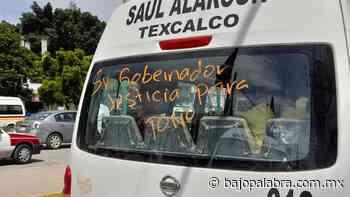"""Familiares de """"Toño"""", chofer asesinado en Chilpancingo, exigen justicia - Bajo Palabra Noticias"""
