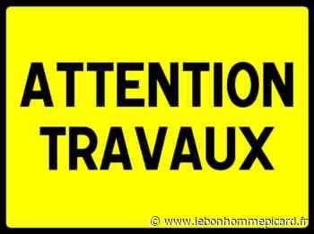 Breteuil/travaux : circulation alternée rue d'Amiens jusque fin juin - Le Bonhomme Picard