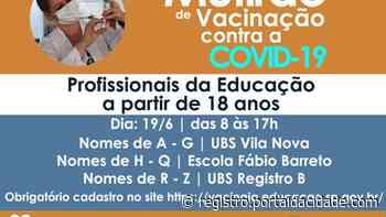Registro promove mutirão de vacinação contra Covid-19 neste sábado 17/06/2021 às 09:12 - Adilson Cabral