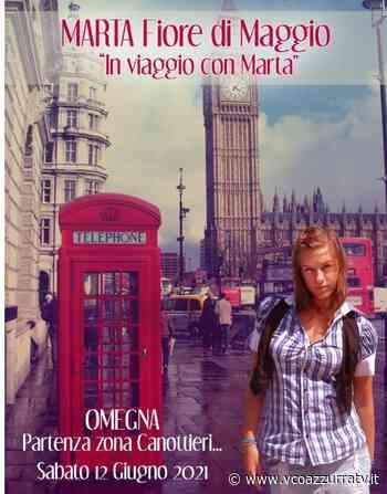 """Domani sera a Omegna lo spettacolo """" Marta ... Fiore di maggio ! """" - Azzurra TV"""