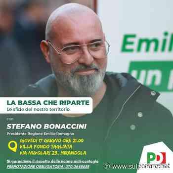 """""""La Bassa che riparte"""", Bonaccini a Mirandola il 17 giugno - SulPanaro"""