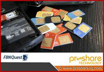 Positive Outlook for Telecoms Post Resumption of SIM Sales - Proshare Nigeria Limited