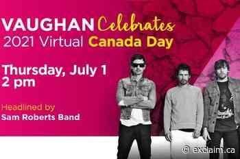 Sam Roberts Band Headlines Vaughan's 2021 Virtual Canada Day Celebration - Exclaim!