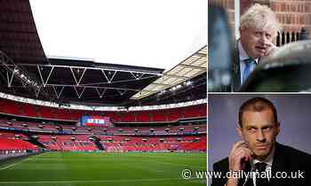 Uefa threatens to strip Wembley of Euro 2020 final unless VIPs are allowed in WITHOUT quarantining