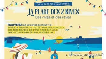 CONCERTS DE LA PLAGE DES 2 RIVES Nancy jeudi 29 juillet 2021 - Unidivers