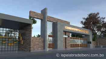 Ampliarán Cementerio COVID-19 de Trinidad de una a siete hectáreas - La Palabra del Beni