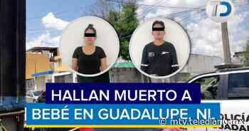 Guadalupe. Muere bebé de 10 meses por presunto maltrato de sus padres - Telediario Monterrey
