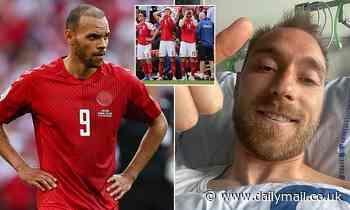 Euro 2020: Braithwaite reveals Eriksen hailed Denmark's display against Belgium as 'fantastic'