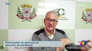 Pinhalzinho se destaca na geração de empregos - ND Mais