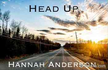 """Anderson releases single """"Head Up"""" – Fort Frances Times - Fort Frances Times"""